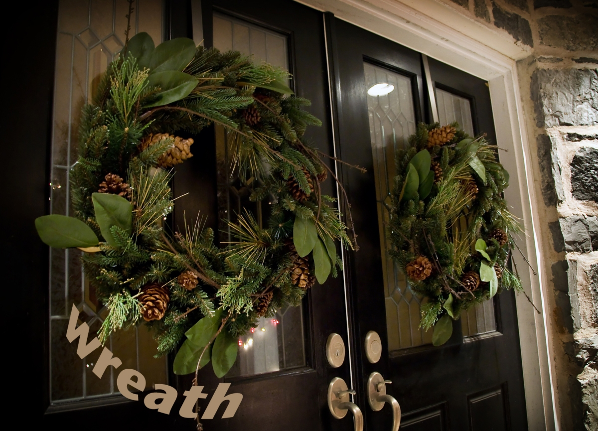 17 - Wreath - wreathes on our front doors!